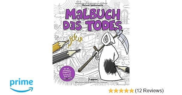 Malbuch des Todes: Amazon.de: Michael Holtschulte: Bücher