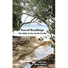 Sea of Readings: The Bible in the South Pacific: 90 (Semeia Studies)