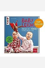 Nähen mit JERSEY - babyleicht!: Nähideen für Babys (Größe 44-98). Inkl. Online-Videos Gebundene Ausgabe