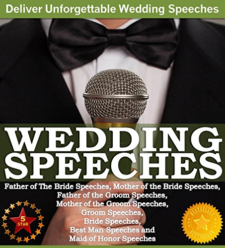 wedding-speeches-a-practical-guide-for-delivering-an-unforgettable-wedding-speech-and-toasts-father-