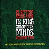 Electric Sound Show Vol 2 - In King Solomon's Minds