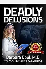 Deadly Delusions: A Medical Thriller (Dr. Annabel Tilson Novels Book 2) Kindle Edition