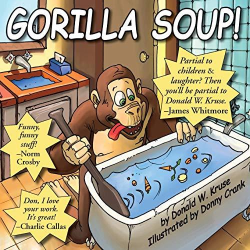 Gorilla Soup!