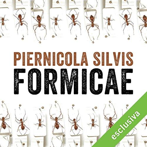 Formicae | Piernicola Silvis