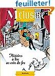 M�lusine, Tome 4 : Histoires � lire a...