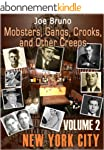 Mobsters, Gangs, Crooks and Other Cre...