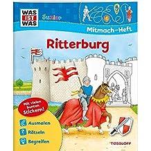 Mitmach-Heft Ritterburg: Malen, Stickern, Rätseln (WAS IST WAS Junior Mitmach-Hefte)
