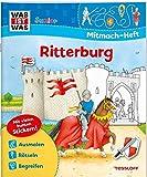 Mitmach-Heft Ritterburg: Spiele, Rätsel, Sticker (WAS IST WAS Junior Mitmach-Hefte)