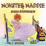 Monster Maddie by Susan Stephenson (2010-02-14)