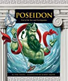 Poseidon: God of the Sea and Earthquakes (Greek Mythology) (English Edition)