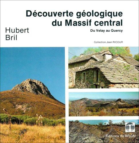 Carte géologique : Découverte géologique du Massif Central par Cartes BRGM