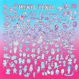 Songtexte von Mixel Pixel - Let's Be Friends
