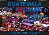 Guatemala - Land der 1000 Farben (Wandkalender 2019 DIN A3 quer): Guatemala - buntes Land in Zentralamerika, wo Farbe in allen Lebensbereichen dominiert. (Monatskalender, 14 Seiten ) (CALVENDO Orte) -