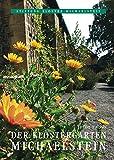 Der Klostergarten Michaelstein (Schriftenreihe der Stiftung Kloster Michaelstein) - Hilde Thoms