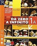 Da zero a infinito. Extrakit. Per la Scuola media. Con e-book. Con 2 espansioni online. Con 2 libri: Quaderno-INVALSI: 1A-1B