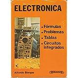 ELECTRÓNICA (Fórmulas, problemas, tablas, circuitos integrados)