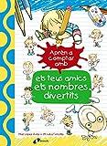Aprèn a comptar amb els teus amics els nombres divertits (Catalá - A Partir De 3 Anys - Llibres Didàctics - Les Divertides Aventures De Les Lletres I Els Nombres)