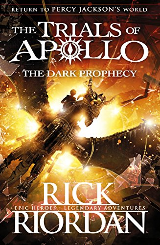 The Dark Prophecy. The Trials Of Apollo Book 2