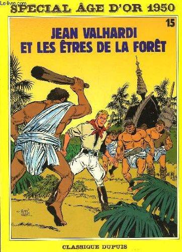 Jean valhardi et les êtres de la forêt.