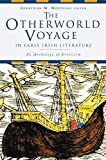 The Otherworld Voyage in Early Irish Literature: An Anthology of Criticism