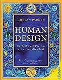 Human Design: Entdecke die Person, die du wirklich bist (German Edition)