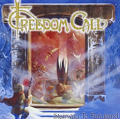 Stairway to Fairyland by FREEDOM CALL (2010-08-02)