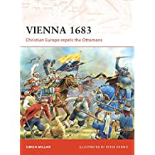 Vienna 1683: Christian Europe Repels the Ottomans (Campaign)