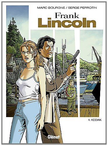 Frank Lincoln, Tome 4 : Kodiak