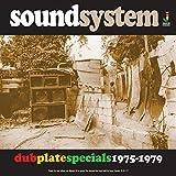 Sound System:Dub Plate Specials 1975-1979 [Vinyl LP] -