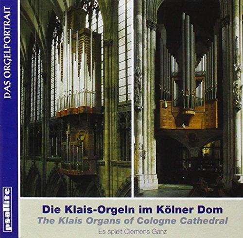 Die Klais-Orgeln im Kölner Dom