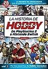 LA HISTORIA DE HOBBYCONSOLAS . DE PLAYSTATION 2 A NINTENDO SWITCH par Martínez