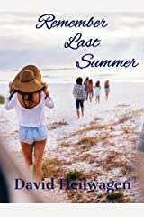 Remember Last Summer Kindle Edition