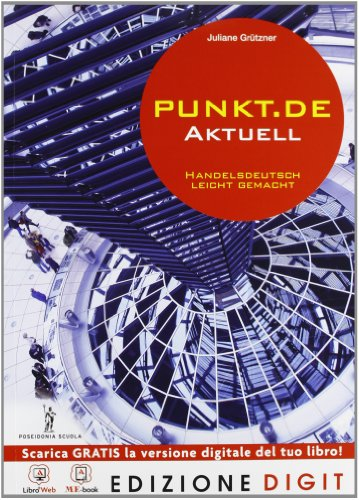 Punkt.de aktuell - Volume unico. Con Me book e Contenuti Digitali Integrativi online