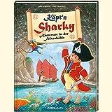 Käpt'n Sharky - Abenteuer in der Felsenhöhle (Bilder- und Vorlesebücher)