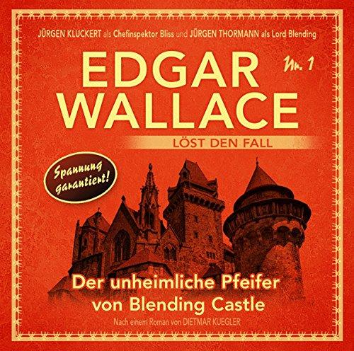 Edgar Wallace löst den Fall (1) Der unheimliche Pfeifer von Blending Castle - Winterzeit 2017