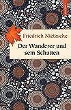 Der Wanderer und sein Schatten (Geschenkbuch Weisheit)