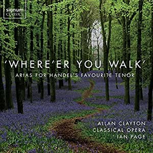 Händel: Where'er You Walk - Tenorarien