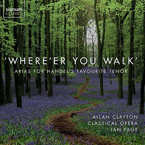 whereer-you-walk-arias-for-handels-favourite-tenor