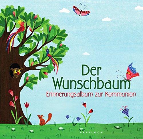 Der Wunschbaum: Erinnerungsalbum zur Kommunion