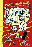 Rupert Rau, Super-GAU (Reihe Hanser)