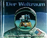 Der Weltraum - Mondlandung, Marsexpedition, ferne Galaxien: Pop-up-Buch (Lingoli)