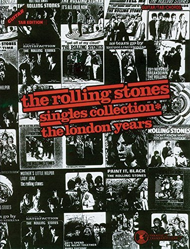 The Rolling Stones Singles Collection: The London Years / Guitar Tab Edition (GTE) by The Rolling Stones (1991-04-15)
