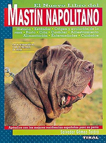 Mastin Napolitano (El Mastín Napolitano)