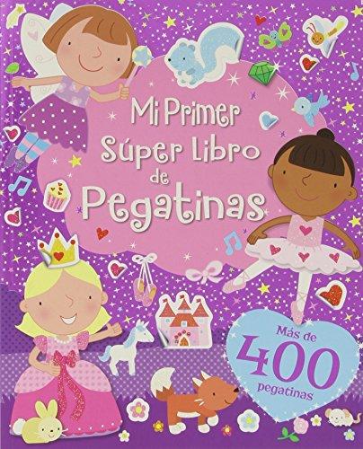 Mi Primer Súper Libro De Pegatinas por IGLOO BOOKS LTD