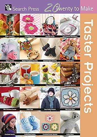 Taster Projects (Twenty to Make)