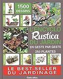 L'encyclo Rustica du jardin : En geste par geste