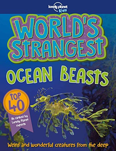 World's Strangest Ocean Beasts (Lonely Planet Kids)