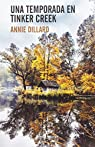 Una temporada en Tinker Creek par Dillard