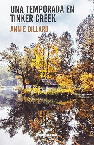 Una temporada en Tinker Creek (Libros salvajes)