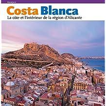 COSTA BLANCA, LA COTE A L'INTERIEUR DE LA REG.D'ALICANT